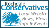 Rochdale Conservatives. Local web site - News, views, info and events.