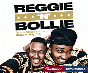 Reggie n Bollie. Queen Elizabeth Hall, Oldham. 8 July 2016