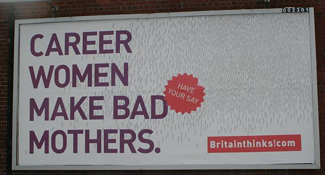 This advert, placed on a billboard on Whitworth Road, was designed to stimulate debate, but it has angered a number of Rochdale mums.
