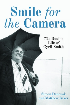 Smile For The Camera - The double life of Cyril Smith