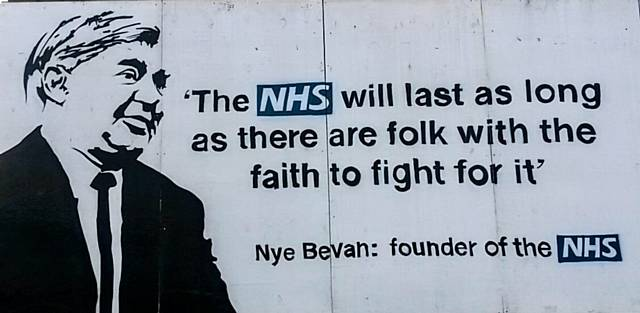 "Nye Bevans:  ""The NHS will last as long as there are folk left with the faith to fight for it"