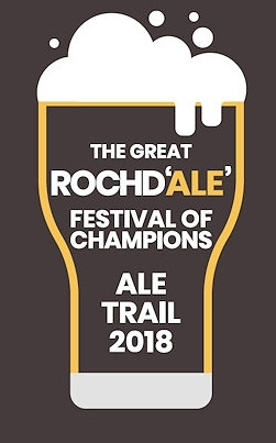 The Great Rochd'ale' Festival of Champions: Ale Trail 2018 – Pubs in Rochdale Town Centre, Thurs 15, Fri 16 & Sat 17 November
