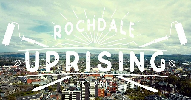 'Rochdale Uprising' - Rochdale's first international street art festival will be hosted in the town from 22 - 26 August 2019