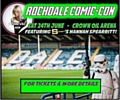 Rochdale Comic-Con, Ticket entry 10am. Pay on the day from 11.30am, Crown Oil Arena