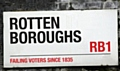 Rotten Boroughs - failing voters since 1835