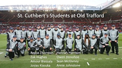 Eight students were selected to represent St Cuthbert's as flag bearers and were responsible for waving the UEFA Champions League flag on the Old Trafford pitch