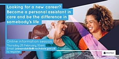 The online recruitment event will give people an overview of what it's like to be a PA in adult care and how to get started in this career